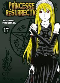 Yasunori Mitsunaga - Princesse Résurrection T17.