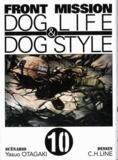 Yasuo Otagaki et C.H. Line - Front Mission Tome 10 : Dog life & dog style.