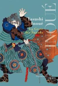 Yasushi Inoue - La Geste des Sanada.