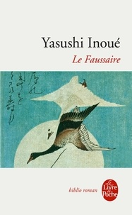 Yasushi Inoue - Le Faussaire.