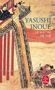Yasushi Inoue - Le Maître de thé.