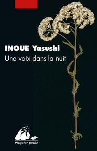 Yasushi Inoue - Une voix dans la nuit.