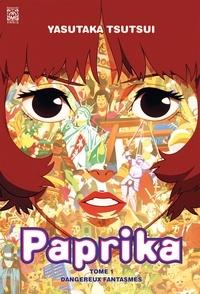 Yasutaka Tsutsui - Paprika Tome 1 : Dangereux fantasmes.