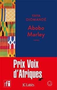 Yaya Diomandé - Abobo Marley.