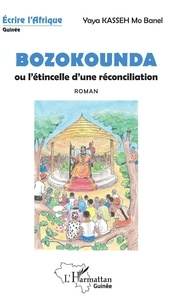 Histoiresdenlire.be Bozokounda ou l'étincelle d'une réconciliation Image