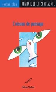 Yayo et Hélène Vachon - L'oiseau de passage.