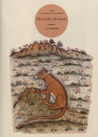 Yazdi Al-Mutahhar ibn Muhammad - Merveilles du monde - Volume 1, Le bestiaire.
