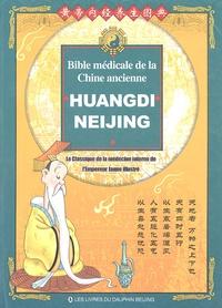 Deedr.fr Huangdi Neijing, bible médicale de la Chine ancienne - Le Classique de la médecine interne de l'Empereur Jaune illustré Image