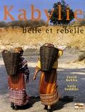 Yazid Bekka et Yalla Seddiki - Kabylie - Belle et rebelle.