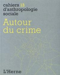 Yazid Ben Hounet et Deborah Puccio-Den - Autour du crime.