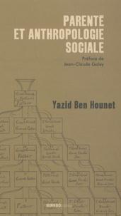 Yazid Ben Hounet - Parenté et anthropologie sociale.