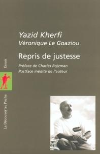 Yazid Kherfi - Repris de justesse.