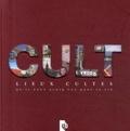 YB Editions - Cult - Lieux cultes qu'il faut avoir vus dans sa vie.