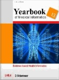 Yearbook of Medical Informatics 2013 - Evidence-based Health Informatics.