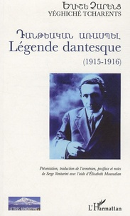 Yeghiche Tcharents - Légende dantesque (1915-1916).