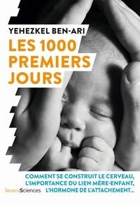 Yehezkel Ben-Ari - Les 1000 premiers jours.