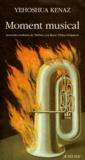 Yehoshua Kenaz - Moment musical.