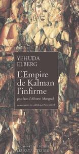 Yehuda Elberg - L'Empire de Kalman l'infirme.