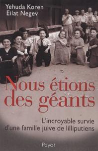 Satt2018.fr Nous étions des géants - L'incroyable survie d'une famille juive de lilliputiens Image