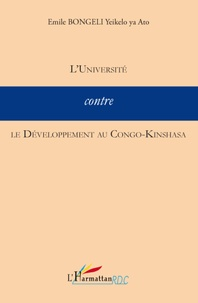 Yeikelo ya ato emile Bongeli - L'Université contre le Développement au Congo-Kinshasa.