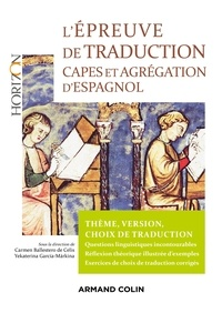 Yekaterina García Márkina et Carmen Ballestero de Celis - L'épreuve de traduction - Capes et agrégation d'espagnol.