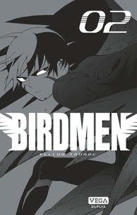 Yellow Tanabe - Birdmen Tome 2 : .
