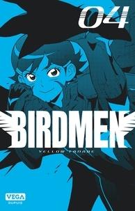 Yellow Tanabe - Birdmen Tome 4 : .