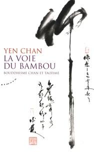 La voie du bambou - Bouddhisme chan et taoïsme.pdf