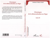 Yenikoye i Aboubacar - Chroniques de la démocratisation au Niger - Tome II.