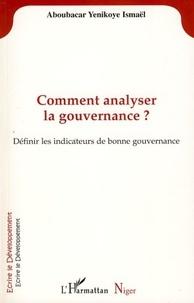 Yenikoye i Aboubacar - Comment analyser la gouvernance? - Définir les indicateurs de bonne gouvernance.