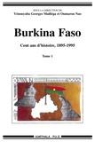 Yénouyaba-Georges Madiéga et Oumarou Nao - Burkina Faso, cent ans d'histoire (1895-1995) 2 volumes.