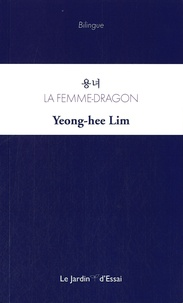Yeong-Hee Lim - La femme-dragon.