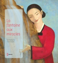 Yeong-Hee Lim - La fontaine aux miracles.