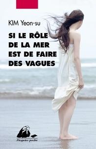 Si le rôle de la mer est de faire des vagues... - Yeonsu Kim | Showmesound.org