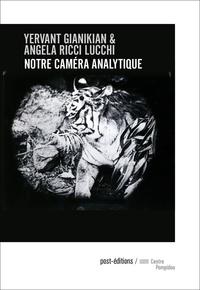 Yervant Gianikian et Angela Ricci Lucchi - Notre caméra analytique - Mise en catalogue des images et objets.