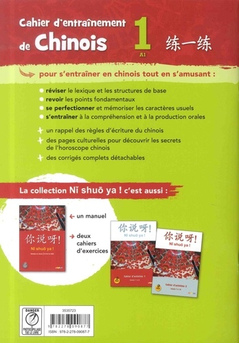 Cahier d'entraînement de chinois 1 A1 Ni Shuo Ya !