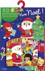 Yi-Hsuan Wu - Vive Noël ! - 80 gommettes autocollantes.