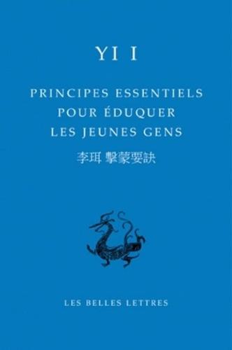 Yi I. Yulgok - Principes essentiels pour éduquer les jeunes gens.