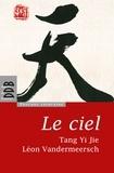 Yi Jie Tang et Léon Vandermeersch - Le ciel.