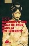Yi Jin - Mémoires d'une dame de cour dans la Cité interdite.