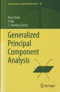 Yi Ma et Shankar Sastry - Generalized Principal Component Analysis.