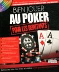 Yiannis Lhermet - Bien jouer au poker pour les débutants. 1 Cédérom