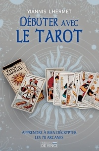 Yiannis Lhermet - Débuter avec le tarot.