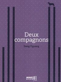 Yiguang Deng - Deux compagnons.