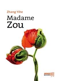 Yihe Zhang - Madame Zou.