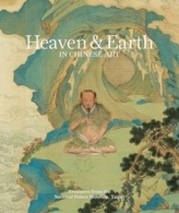 Heaven & Earth in chinese art - Treasures from the national palace museum, Taipei.pdf