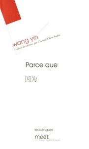 Yin Wang - Parce que.