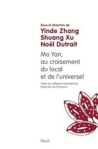 Yinde Zhang et Shuang Xu - Mo Yan, au croisement du local et de l'universel.