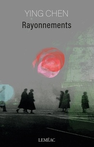 Ying Chen - Rayonnements.