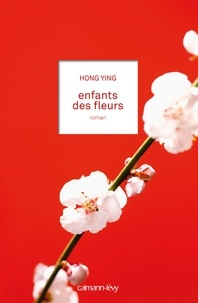 Ying Hong - Enfants des fleurs.